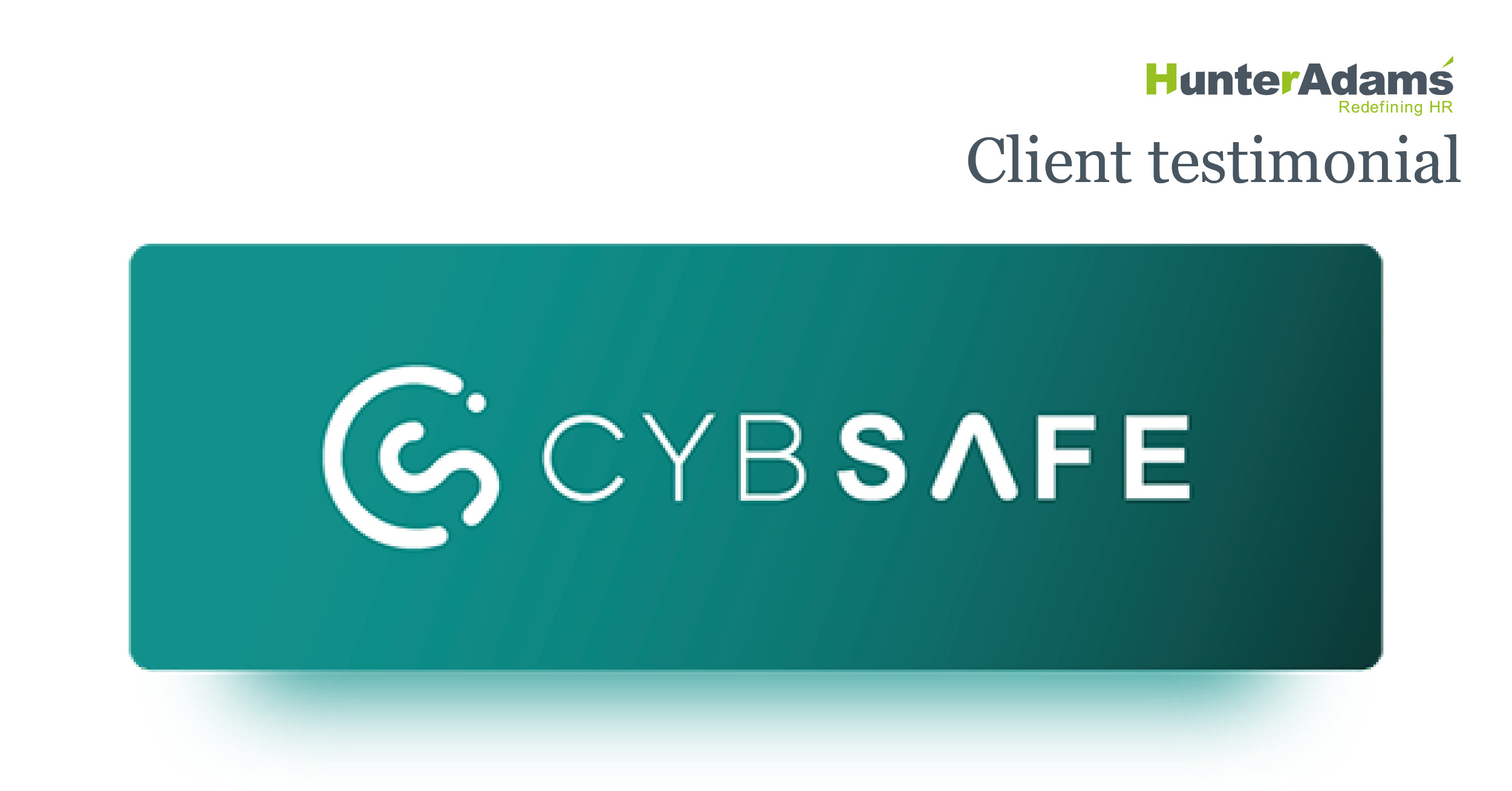 client testimonial from Cybsafe